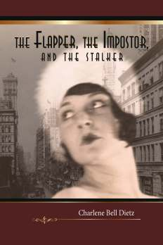 The Flapper, the Impostor, and the Stalker